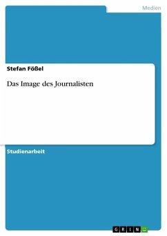 Das Image des Journalisten
