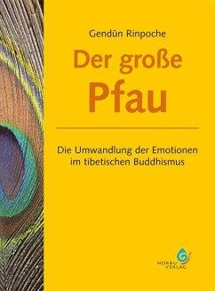 Der große Pfau - Gendün Rinpoche