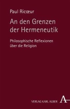 An den Grenzen der Hermeneutik - Ricoeur, Paul