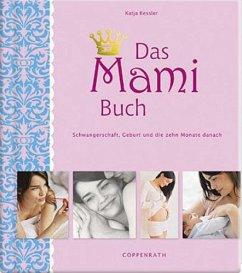 Das Mami Buch - Kessler, Katja