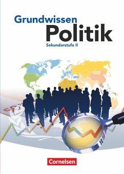 Grundwissen Politik. Schülerbuch - Jöckel, Peter