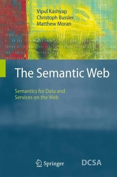 The Semantic Web - Kashyap, Vipul;Bußler, Christoph;Moran, Matthew