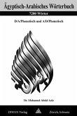 Ägyptisch-Arabisches Wörterbuch. 7200 Wörter