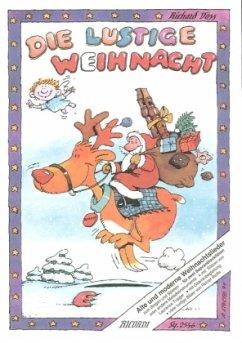 Die lustige Weihnacht, für 2 Sopranblockflöten ...