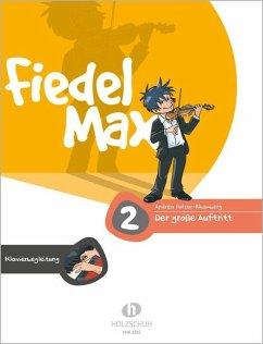 Fiedel-Max für Violine - Der große Auftritt, Klavierbegleitung