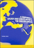 Companion to Baugh and Cable's History of the English Langu - Cable