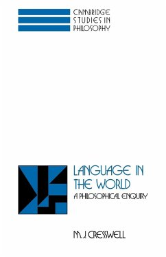 Language in the World - Cresswell, M. J.