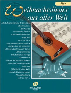 Weihnachtslieder aus aller Welt, für Gitarre solo