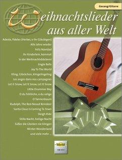 Weihnachtslieder aus aller Welt, für Gesang und Gitarre