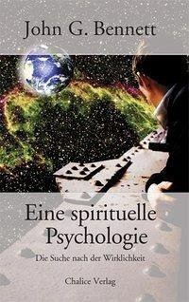 Eine spirituelle Psychologie - Benett; John G.