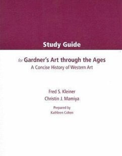 Study Guide for Gardner's Art Through the Ages: A Concise History of Western Art - Kleiner, Fred S. Mamiya, Christin J.