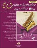Weihnachtslieder aus aller Welt, für Saxophon in B solo oder Duett