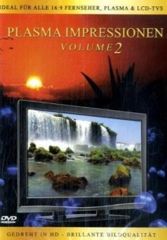 Plasma Impressionen - Vol.2