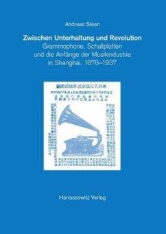 Zwischen Unterhaltung und Revolution - Steen, Andreas