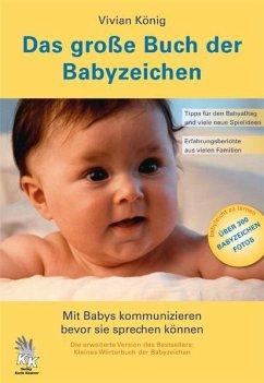 Das große Buch der Babyzeichen - König, Vivian