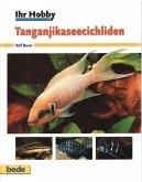 Ihr Hobby Tanganjikaseecichliden