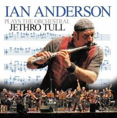 Ian Anderson Plays The Orchestral Jethro Tull - Anderson,Ian