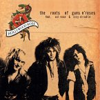 The Roots Of Guns N'Roses