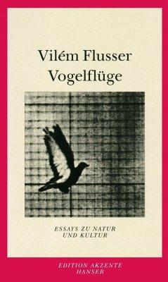 Vogelflüge - Flusser, Vilém