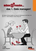 Männersache... das 1. Date managen!, 1 Audio-CD