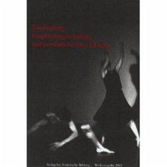 Tanztraining, Empfindungsschulung und persönliche Entwicklung