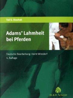 Adams' Lahmheit bei Pferden - Stashak, Ted S.