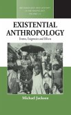 Existential Anthropology