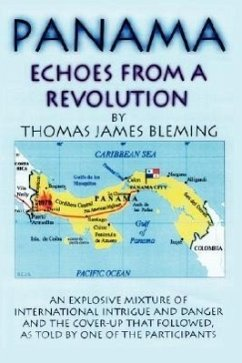Panama-Echoes From A Revolution - Bleming, Thomas James
