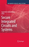 Secure Integrated Circuits and Systems