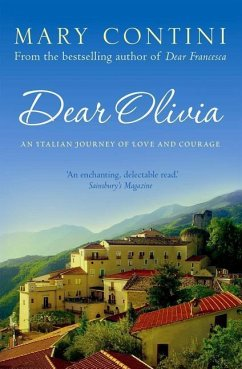 Dear Olivia: An Italian Journey of Love and Courage - Contini, Mary