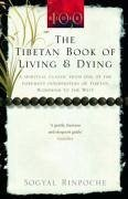 The Tibetan Book Of Living And Dying - Rinpoche, Sogyal