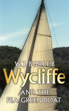 Wycliffe and the Pea Green Boat - Burley, W.J.