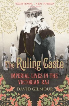 The Ruling Caste - Gilmour, David