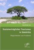 Sozialverträglicher Tourismus in Südafrika