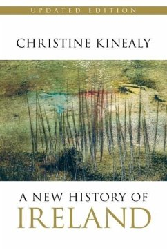 A New History of Ireland - Kinealy, Christine