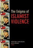 Enigma of Islamist Violence