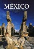 México: Guía de Sitios Arqueológicos
