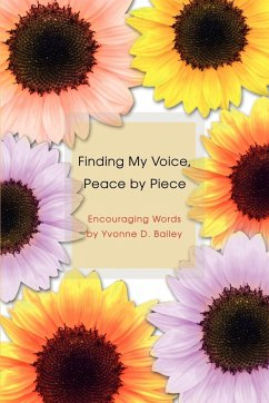 Finding My Voice, Peace by Piece