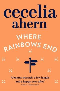 Where Rainbows End - Ahern, Cecelia