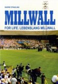 Millwall For Life