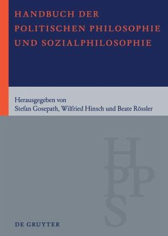 Handbuch der Politischen Philosophie und Sozialphilosophie. 2 Bände