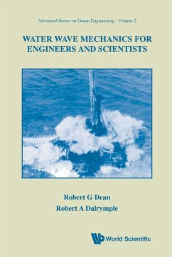 Water Wave Mechanics For Engineers And Scientists - Dalrymple, Robert A. Dean, Robert G.