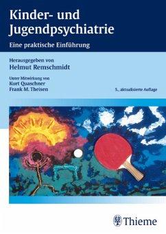 Kinder- und Jugendpsychiatrie - Remschmidt, Helmut (Hrsg.)