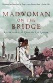 Madwoman on the Bridge