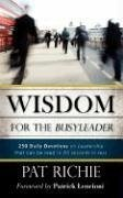 Wisdom for the Busyleader - Richie, Pat