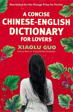 A Concise Chinese-English Dictionary for Lovers - Guo, Xiaolu