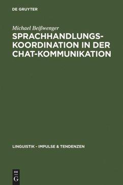 Sprachhandlungskoordination in der Chat-Kommunikation - Beißwenger, Michael