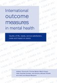 International Outcome Measures in Mental Health: Quality of Life, Needs, Service Satisfaction, Costs and Impact on Carers