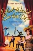 What Would Barbra Do?