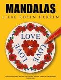 Mandalas Liebe Rosen Herzen